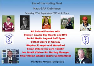 Eve of the All‐Ireland Final Preview in Naas GAA Club