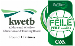 KWETB U14 Feile Football – Round 1 Fixtures