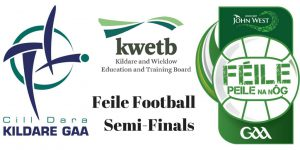 Feile Football Semi-Finals Fixtures