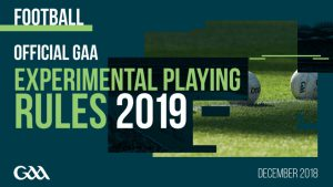 Official GAA Experimental Playing Rules for 2019