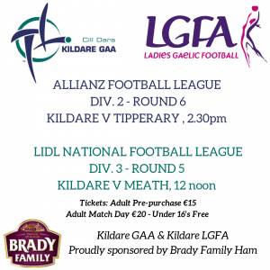 Kildare GAA & LGFA Double Header – Saturday 16th March